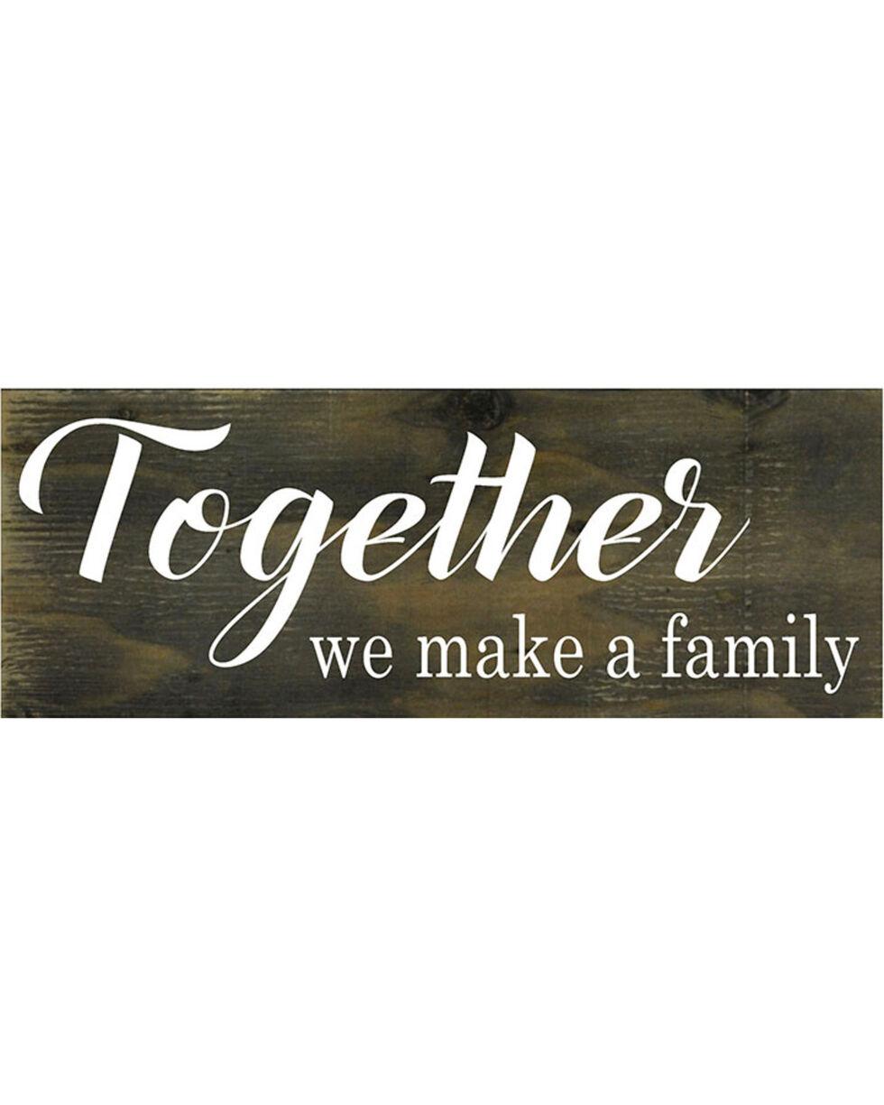 """Boulder Innovations """"Together we make a family"""" Wooden Sign, No Color, hi-res"""
