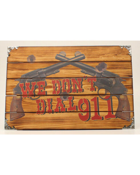 "Western Moments ""We Don't Call 911"" Wooden Wall Sign, Multi, hi-res"