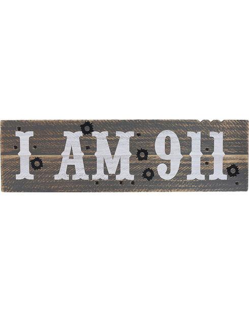 """BB Ranch® """" I Am 911"""" Wall Sign, No Color, hi-res"""