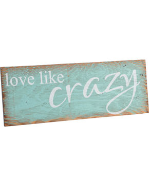 BB Ranch Love Like Crazy Wall Plaque, No Color, hi-res