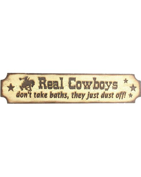 """""""Real Cowboys Don't Take Baths They Just Dust Off"""" Wooden Sign, Brown, hi-res"""