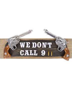 BB Ranch® We Don't Call 911 Wall Sign, No Color, hi-res