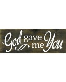 """Boulder Innovations """"God Gave Me You"""" Wooden Sign, , hi-res"""