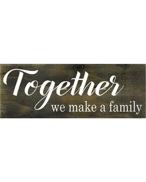 "Boulder Innovations ""Together we make a family"" Wooden Sign, No Color, hi-res"
