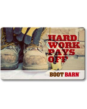Boot Barn® Hard Work Pays Off Gift Card, No Color, hi-res
